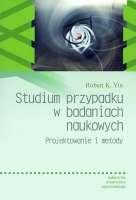 Studium_przypadku_w_badaniach_naukowych._Projektowanie_i_metody