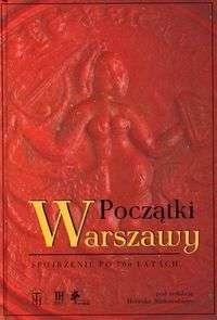 Poczatki_Warszawy._Spojrzenie_po_700_latach