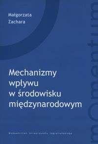 Mechanizmy_wplywu_w_srodowisku_miedzynarodowym._Zastosowanie_CoG__Centre_of_Gravity__do_analizy_procesow_decyzyjnych_w_sprawach_globalnych