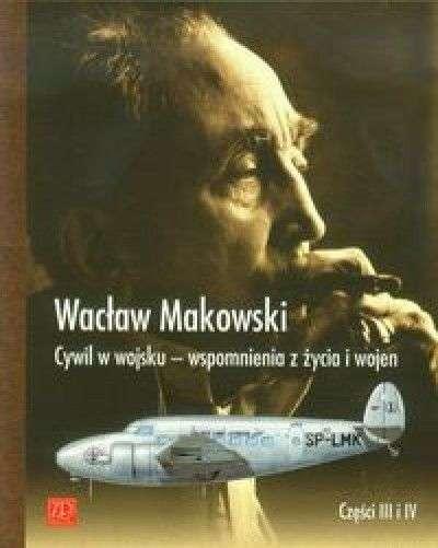 Cywil_w_wojsku___wspomnienia_z_zycia_i_wojen._cz._III_i_IV