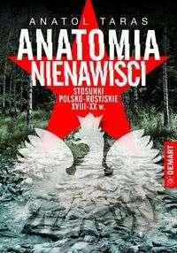Anatomia_nienawisci._Stosunki_polsko_rosyjskie_XVIII_XX_w.