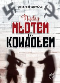 Miedzy_mlotem_a_kowadlem