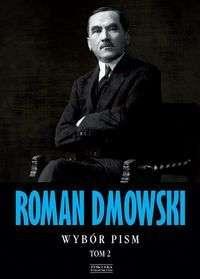 Roman_Dmowski._Wybor_pism_t.2