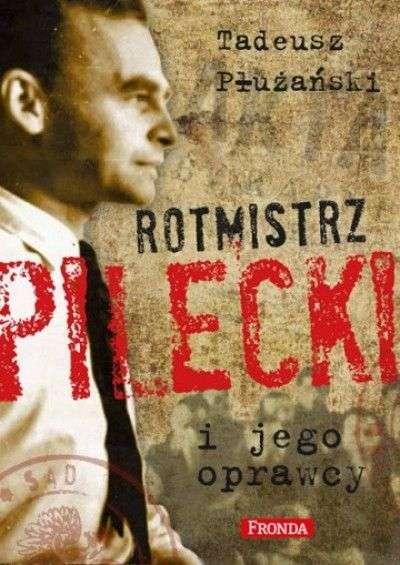 Rotmistrz_Pilecki_i_jego_oprawcy._Biografia