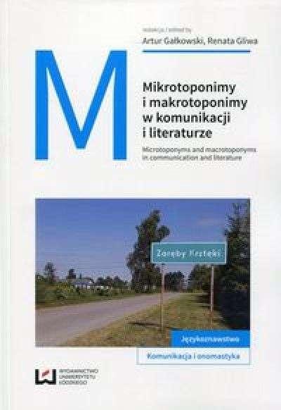Mikrotoponimy_i_makrotoponimy_w_komunikacji_i_literaturze
