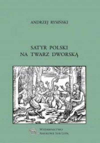 Satyr_polski_na_twarz_dworska