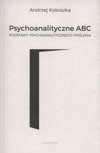 Psychoanalityczne_ABC._Podstawy_psychoanalitycznego_myslenia