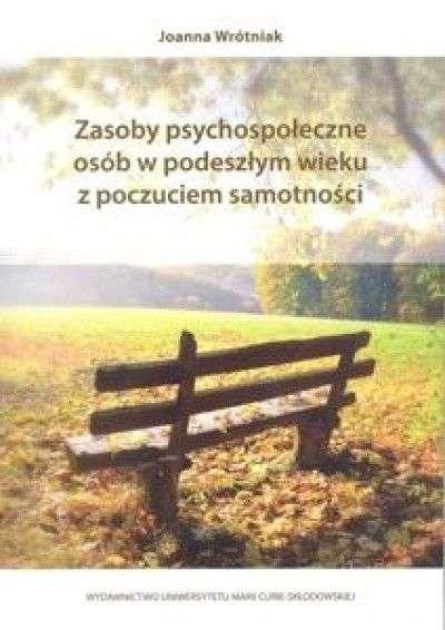 Zasoby_psychospoleczne_osob_w_podeszlym_wieku_z_poczuciem_samotnosci