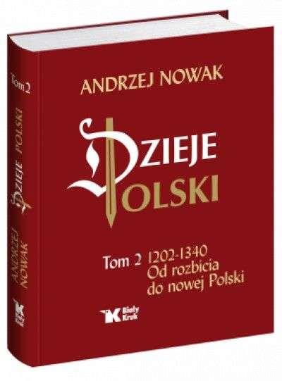 Dzieje_Polski._Tom_2_1202_1340_Od_rozbicia_do_nowej_Polski