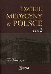 Dzieje_medycyny_w_Polsce__t._2__Lata_1914_1944