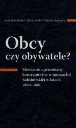 Obcy_czy_obywatele._Slowianie_a_przemiany_konstytucyjne_w_monarchii_habsburskiej_w_latach_1860_1861