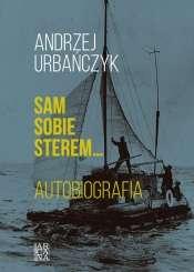 Sam_sobie_sterem__zeglarzem__okretem._Autobiografia_t._1__Polska
