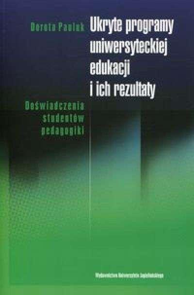 Ukryte_programy_uniwersyteckiej_edukacji_i_ich_rezultaty._Doswiadczenia_studentow_pedagogiki