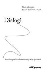 Dialogi._Rola_dialogu_w_ksztaltowaniu_relacji_miedzyludzkich
