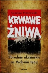 Krwawe_zniwa._Zbrodnie_ukrainskie_na_Wolyniu_1943