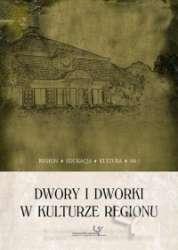 Dwory_i_dworki_w_kulturze_regionu