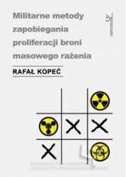 Militarne_metody_zapobiegania_proliferacji_broni_masowego_razenia