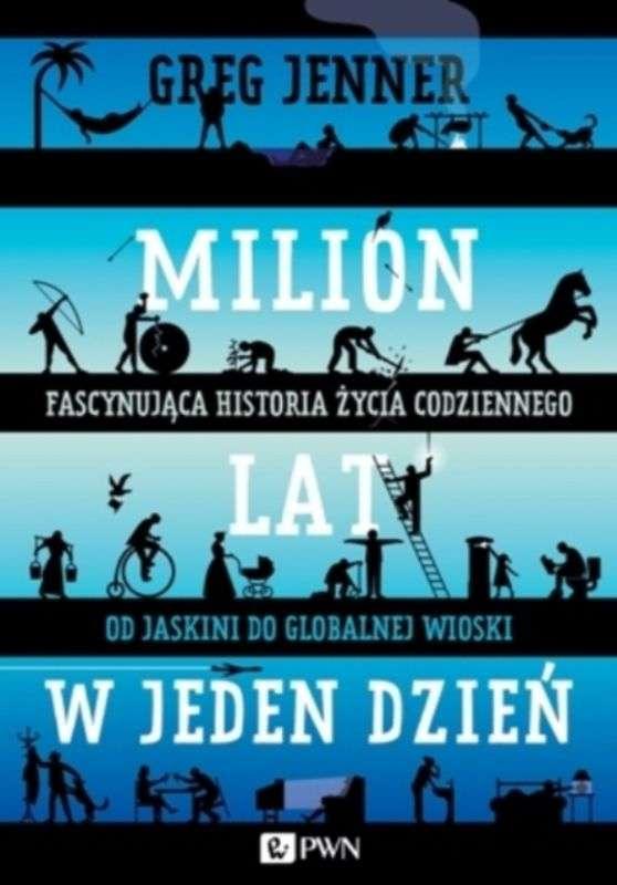 Milion_lat_w_jeden_dzien._Fascynujaca_historia_zycia_codziennego._Od_jaskini_do_globalnej_wioski