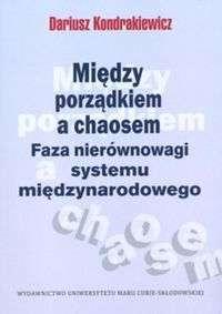 Miedzy_porzadkiem_a_chaosem._Faza_nierownowagi_systemu_miedzynarodowego