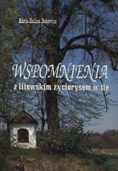Wspomnienia_z_litewskim_zyciorysem_w_tle