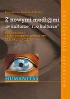 Z_nowymi_mediami__w_kulturze__i__o_kulturze_._Scenariusze_zajec_edukacji_medialnej_dla_nauczycieli