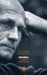 Hrabal._Slodka_apokalipsa