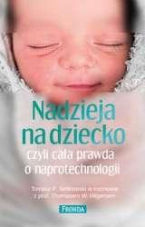 Nadzieja_na_dziecko_czyli_cala_prawda_o_naprotechnologii._Tomasz_P.Terlikowski_w_rozmowie_z_prof._Thomasem_W._Hilgersem