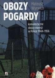 Obozy_pogardy._Komunistyczne_obozy_represji_w_Polsce_1944_1956