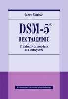 DSM_5r_bez_tajemnic._Praktyczny_przewodnik_dla_klinicystow