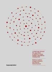 Literatura_polska_po_1989_roku_w_swietle_teorii_Pierre_a_Bou