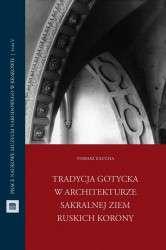Tradycja_gotycka_w_architekturze_sakralnej_ziem_ruskich_Korony
