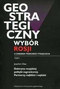 Geostrategiczny_wybor_Rosji_u_zarania_trzeciego_tysiaclecia__t._I__Doktryna_rosyjskiej_polityki_zagranicznej._Partnerzy_najb