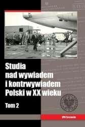 Studia_nad_wywiadem_i_kontrwywiadem_Polski_w_XX_wiek._Tom_2