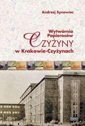 Wytwornia_Papierosow_Czyzyny_w_Krakowie_Czyzynach