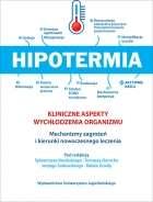 Hipotermia._Kliniczne_aspekty_wychlodzenia_organizmu._Mechanizmy_zagrozen_i_kierunki_nowoczesnego_leczenia