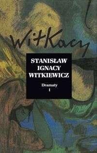 Dramaty_I_Witkacy