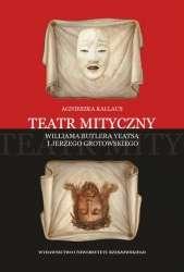 Teatr_mityczny_Williama_Butlera_Yeatsa_i_Jerzego_Grotowskiego