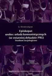 Episkopat_wobec_wladz_komunistycznych__w_ostatniej_dekadzie_PRL_._Studium_socjologiczne