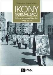 Ikony_normalizacji._Kultury_wizualne_Niemiec_1945_1949