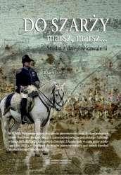 Do_szarzy_marsz__marsz..._t.6_Studia_z_dziejow_kawalerii