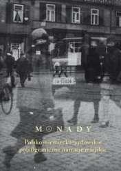 Monady._Polsko_niemiecko_zydowskie_po_st_graniczne_narracje_miejskie