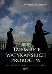 Tajemnice_watykanskich_proroctw._Jak_kosciol_bada_zjawiska_nadprzyrodzone