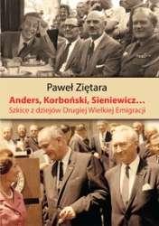 Anders__Korbonski__Sieniewicz..._Szkice_z_dziejow_Drugiej_Wielkiej_Emigracji