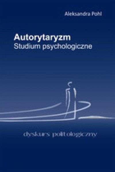 Autorytaryzm._Studium_psychologiczne