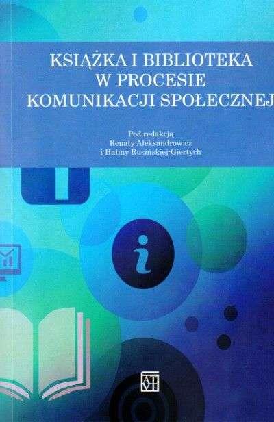 Ksiazka_i_biblioteka_w_procesie_komunikacji_spolecznej