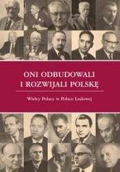 Oni_odbudowali_i_rozwijali_Polske._Wielcy_Polacy_w_Polsce_Ludowej