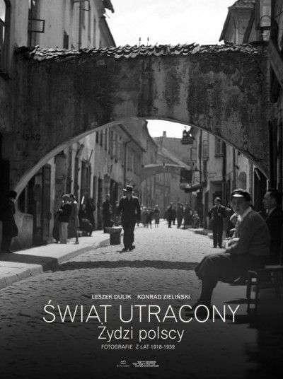 Swiat_utracony._Zydzi_polscy._Fotografie_z_lat_1918_1939