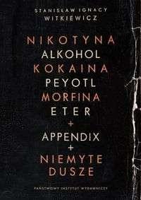 Nikotyna__alkohol__kokaina__peyotl__morfina__eter___appendix___Niemyte_dusze