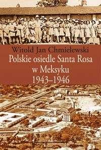 Polskie_osiedle_Santa_Rosa_w_Meksyku_1943_1946