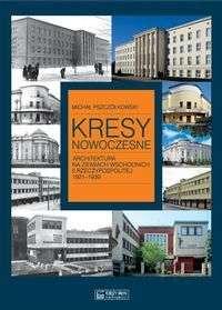 Kresy_nowoczesne._Architektura_na_ziemiach_wschodnich_II_Rzeczypospolitej_1921_1939